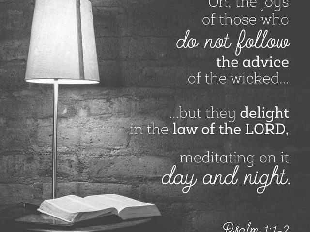 Meditate on Scripture Day and Night