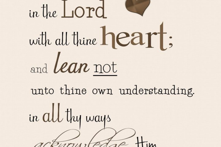Trust in the Lord with all