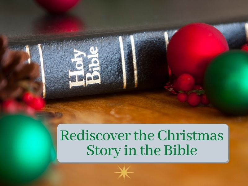 Rediscover the Christmas Story in the Bible savorscripture.com